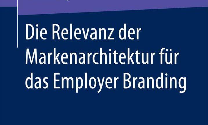 """Buchcover - """"Die Relevanz der Markenarchitektur für das Employer Branding"""