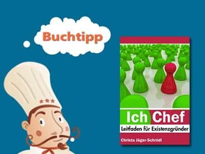 Buchtipp-ich-chef-leitfaden-fuer-existenzgruender
