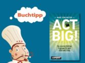 buchtipp-act-big-marc-stollreiter