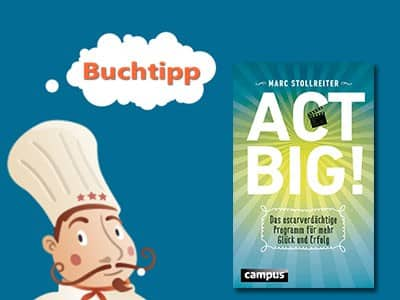 buchtipp-act-big-marc-stollreiter