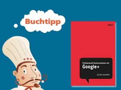 buchtipp-oliver-gassner-professionell-kommunizieren-google+