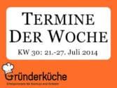kw-30-2014-bewerbung-fuer-lange-nacht-der-startups-ey-startup-breakfast-muenchen-tuhh-gruenderpreis-nachhaltigkeit-2014-neu