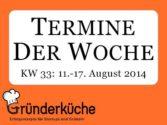 kw-33-2014-tuhh-gruenderpreis-nachhaltigkeit-crowd-day-mv-gamescom-2014-idea-camp-in-essen-internationaler-linkshaendertag