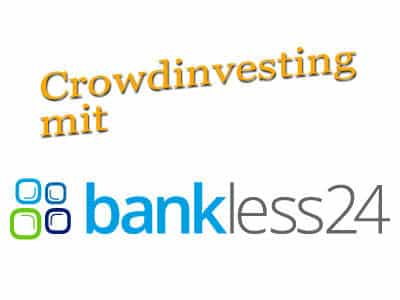 crowdinvesting-mit-bankless24