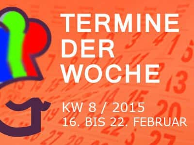 termine-kw-8-2015-vom-16-bis-22-februar