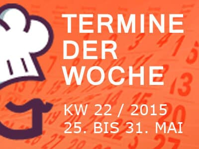 termine-kw-22-2015-vom-25-bis-31-mai