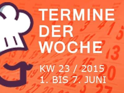 termine-kw-23-2015-vom-1-bis-7-juni