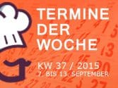 termine-kw-37-2015-vom-7-13-september