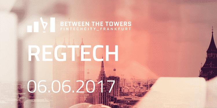 between-the-towers-regtech-2017-frankfurt