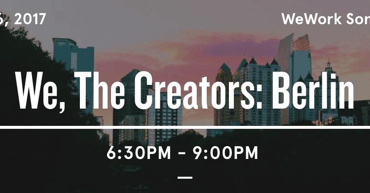 We, the Creators-Berlin