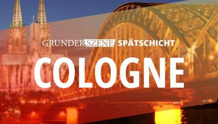 gruenderszene-spaetschicht-koeln-2017
