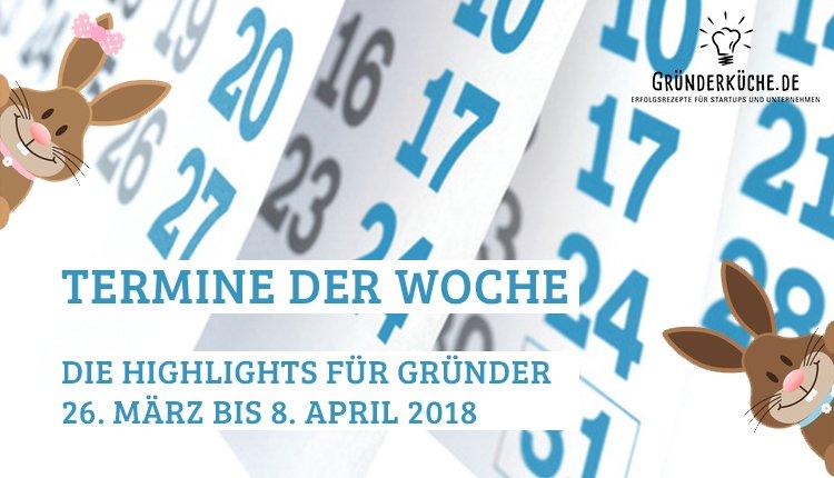 termine-kw-13-vom-26-maerz-bis-8-april-2018