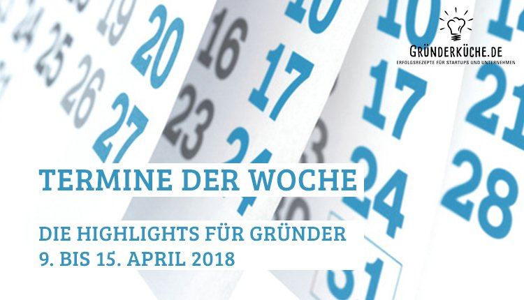 termine-kw-15-vom-9-bis-15-april-2018