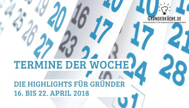 termine-kw-16-vom-16-bis-22-april-2018