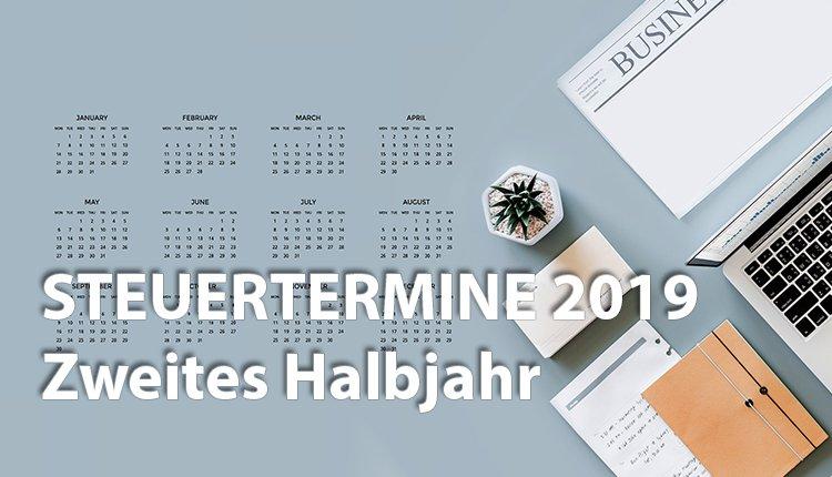steuertermine-2019-die-wichtigsten-termine-im-2-halbjahr-fur-gruender