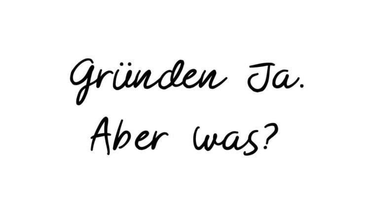gründen-ja-aber-was-mannheim-workshop-2019