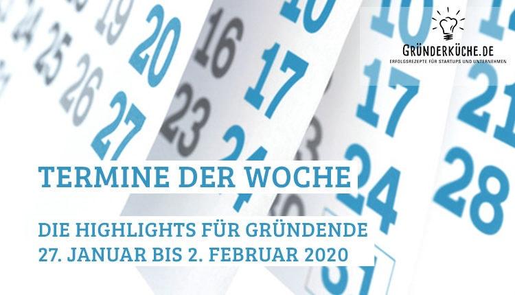 termine-gruender-startups-kw-05-vom-27-januar-bis-2-februar-2020