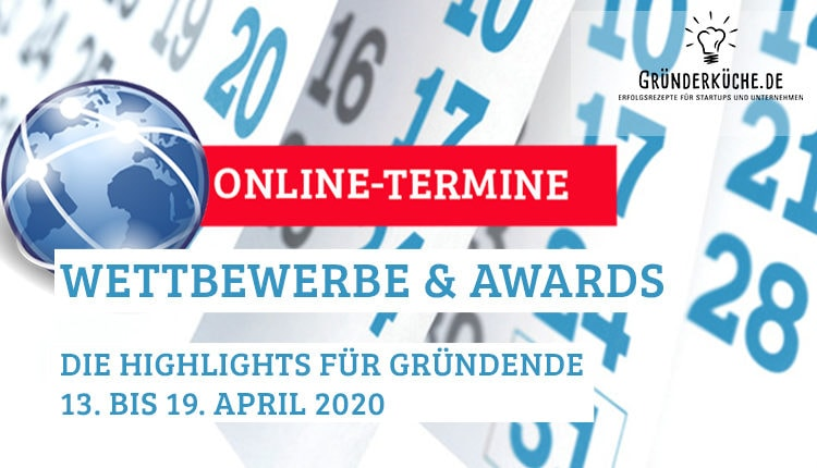 termine-gruender-startups-kw-16-vom-13-bis-19-april-2020