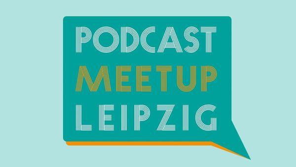 podcast-meetup-leipzig